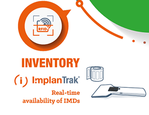 ImplanTrak® - Real-time availability of Implantable Medical Devices (IMD)